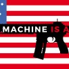 This Machine is a Gun